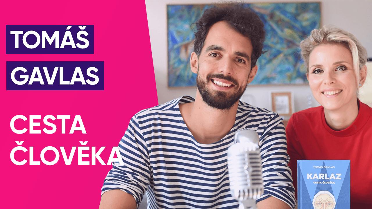 #7: Tomáš Gavlas o Cestě člověka